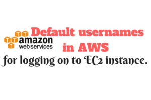 Default usernames in AWS