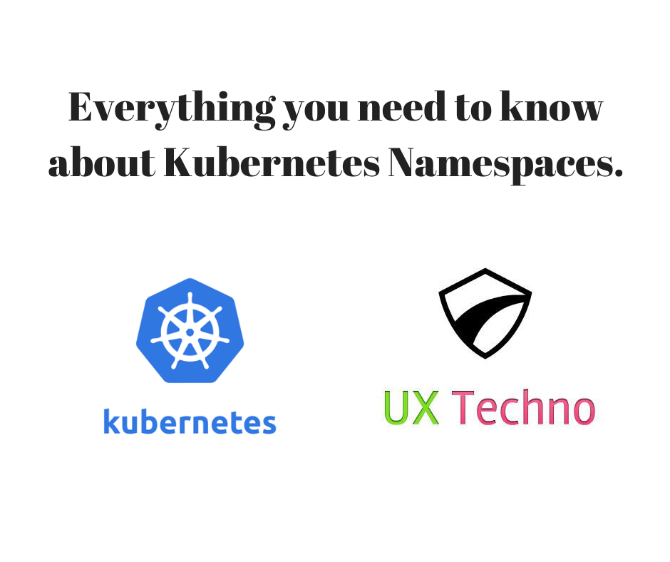 Everything you need to know about Kubernetes namespaces ...